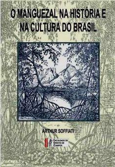 O Manguezal na História e na Cultura do Brasil - Bookbom Sebo   Estante Virtual