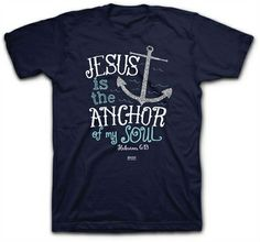 jesus is the anchor of my soul christian t shirt clothed with truth ms - Church T Shirt Design Ideas