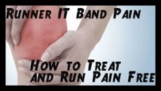 Runner IT band pain; how to treat and run pain free