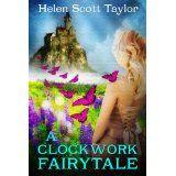 A Clockwork Fairytale (Fantasy Romance) (Kindle Edition)By Helen Scott Taylor