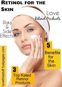 Retinol Cream Side Effects, Benefits For The Skin And Top Rated Retinol Products