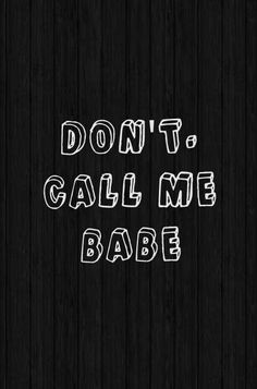 Don't. Dear World, Dont Call Me, Math Equations, Quotes, Quotations, Quote, Shut Up Quotes