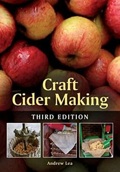 """Read """"Craft Cider Making Third Edition"""" by Andrew Lea available from Rakuten Kobo. This new edition of the best-selling Craft Cider Making is fully revised and updated. Packed with essential advice and i. Got Books, Books To Read, Craft Cider, Cider Making, Non Fiction, Apple Tree, What To Read, Book Making, Cake Mix Cobbler"""
