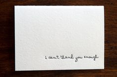 I Can't Thank You Enough letterpressed card  set by inkmeetspaper, $14.00