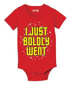 Another great find on #zulily! Red 'I Just Boldly Went' Bodysuit - Infant #zulilyfinds