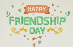 Happy Friendship Day, Holiday Pictures, Happy Friends Day, Vacation Pictures, Holiday Photos