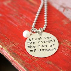 Handstamped Jewelry, Mother in law gift, Thank you for raising the man of my dreams, Custom Pendant with Pearl. $28.00, via Etsy.