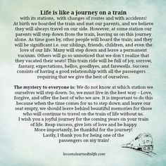 Lessons Learned in Life   Life is like a journey on a train.