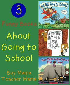 Boy Mama Teacher Mama | 3 Funny Books about Going to School