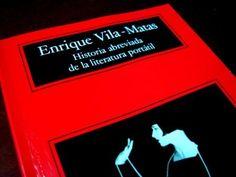 """El blog de Juan Carlos: Vila-Matas: """"Historia abreviada de la literatura p..."""