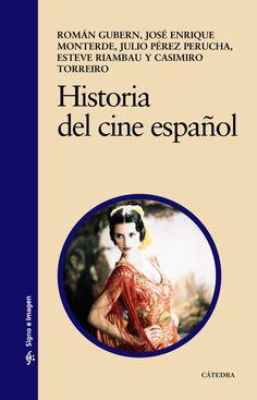 Historia del cine español / Román Gubern