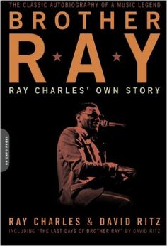 Brother Ray: Ray Charles' Own Story: Ray Charles, David Ritz: 9780306814310: Amazon.com: Books