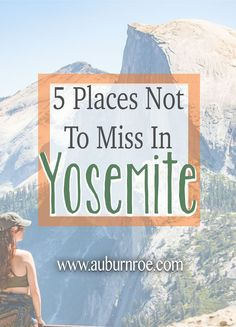My Top The Best of Yosemite Tourist Trap, West Coast, Road Trip, Places To Visit, Bucket, Gems, Good Things, Travel, Posts