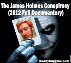 The James Holmes Conspiracy (2012 Full Documentary)
