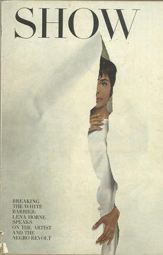 Show, September 1963.   On the cover: Lena Horne .  Photograph: Melvin Sokolsky, art director: Henry Wolf