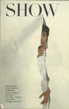 """cMag212 - Show Magazine cover """"Lena Horne"""" by Henry Wolf, Photo by Melvin Sokolsky  / September 1963"""