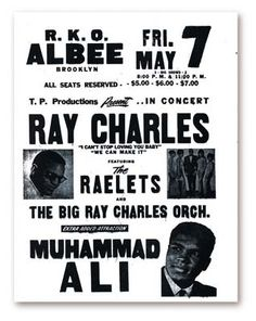 Poster promoting a double show by Ray Charles at the RKO Albee Theatre in Brooklyn on May 7, 1971; 'Muhammad Ali added to the bill as an extra attraction.