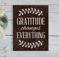 Gratitude Sign Gratitude changes everything sign Gratitude art Rustic Farmhouse…