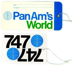 Milton Glaser Pan Am Luggage Tags Pan Am, Vintage Luggage Tags, Luggage Labels, Airline Logo, Milton Glaser, Travel Tags, Air Travel, Vintage Travel Posters, Vintage Airline