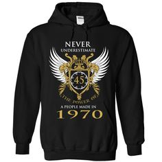 Nerver Underestimate The Power Of A People Made In 1970