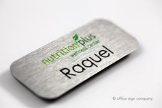 cool name badges - go get them at Office Sign Company