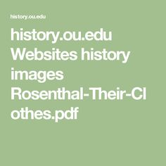history.ou.edu Websites history images Rosenthal-Their-Clothes.pdf