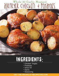 Whole 30 Garlic Mustard Airfryer Chicken & Potatoes via @recipethis
