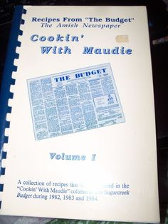 Cookin' with Maudie  Vol. I from the Budget recipes from the Sugarcreek Budget