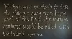 ..... so insane asylums must be filled with mothers who are teachers....