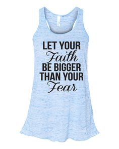 Items similar to Let Your Faith Be Bigger Tank Top. WorkItWear Clothing on Etsy Workout Attire, Workout Wear, Workout Shirts, Workout Outfits, Christian Clothing, Christian Shirts, Christian Apparel, Fitness Fashion, Fitness Clothing