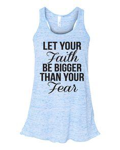 Let Your Faith Be Bigger Tank Top. Faith Shirt. by WorkItWear #faith #christian #inspiration #scripture #bible #motivation #marathon #running #workout #fitness #gym #merrychristmas #workitwear