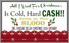 Love Of Family & Home: All I Want For Christmas Dollars Cash (Giveaway) All I Want, Things I Want, My Love, Cash First, Cold Hard Cash, Christmas Love, Christmas Ideas, Christmas Crafts, Merry Christmas