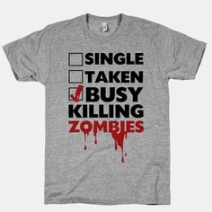Busy Killing Zombies Tshirt
