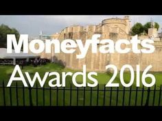 View our 2016 Moneyfacts Awards highlight reel.