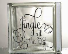 Jingle all the way Glass Block Decal Tile Mirrors DIY Decal for Christmas Glass Blocks Jingle all the way