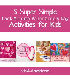 5 Super Simple Last Minute Valentine's Day Activities for Kids from Vicki-Arnold.com