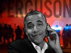 COMMUNITY ORGANIZER? 'Obama in Contact with Major Civil Rights Groups Across the U.S. on Ferguson'  11.21.14