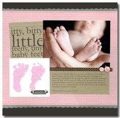 Baby layout idea - great picture, love the footprints