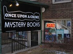 Once Upon A Crime Mystery Bookstore - Minneapolis, Minnesota - Use as the theme for bb.