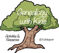 Genealogy with kids - ideas for every age to study your family history