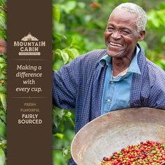 When coffee is made only from farms with ethical, sustainable practices, good things happen. Mountain Cabin buys coffee beans only from farms that fairly compensate their workers and follow environmentally sustainable practices. It's how Mountain Cabin is making a difference with every cup.  Mountain Cabin—welcome to your happy place.
