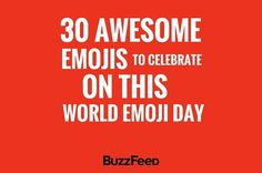 30 Most Awesome Emojis To Celebrate On This World Emoji Day