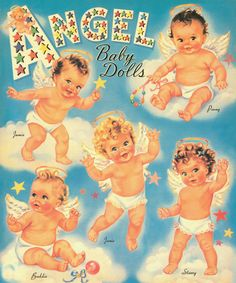 I had these Angel Babies paper dolls when I was a child.  They were first printed in 1945.