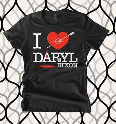 Walking Dead I Love Daryl Fitted T Shirt. $18.99, via Etsy.