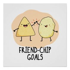 Friend-Chip Goals Cute Chip Pun features two cute chips celebrating their friendship goals. Cute Pun gift for family and friends who love you, your friendship and friendship goals. Funny Food Puns, Punny Puns, Cute Jokes, Food Humor, Food Meme, Funny Jokes, 9gag Funny, Funny Stuff, Funny Cards