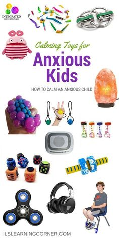 Anxious Child: Toys for Anxious Children, Self-Regulation and Emotional Grounding | ilslearningcorner.com