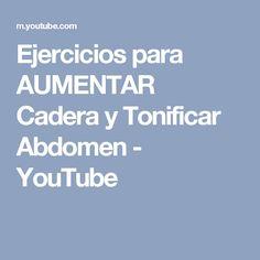 Ejercicios para AUMENTAR Cadera y Tonificar Abdomen - YouTube