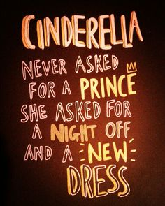 Cinderella quote and hand drawn lettering