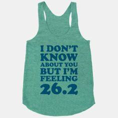 I Don't Know About You But I'm Feeling 26.2 #tswift #taylorswift #marathon #marathonshirt #runningshirt
