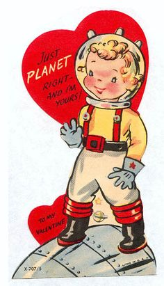 Vintage Valentine: Just Planet Right! | Flickr - Photo Sharing!